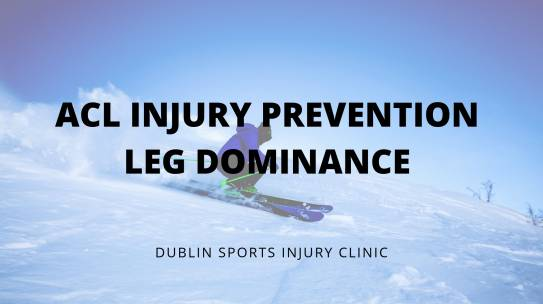 ACL injury prevention – Part3 (Leg Dominance )