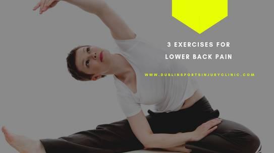 3 Exercises for lower back pain