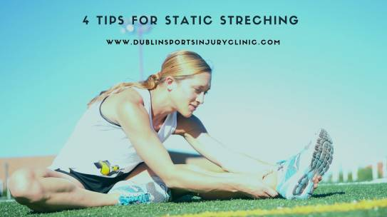 4 Tips For Static Stretching