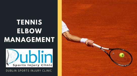 Tennis Elbow (lateral epicondylitis) Management
